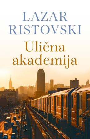 Ulična akademija Lazara Ristovskog