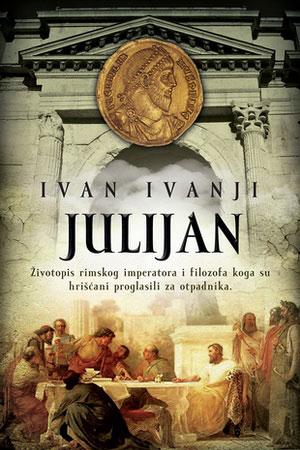 Julijan – Ivan Ivanji